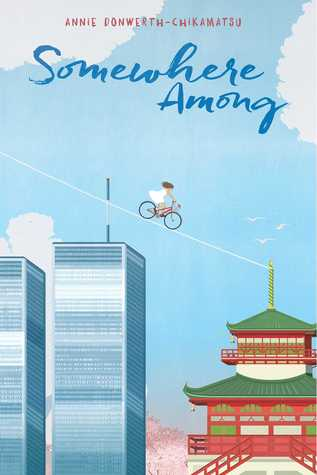 Grandparents, pregnancy, bicycle, girl, sky, temple, skyscrapers, Somewhere Among, Annie Donwerth-Chikamatsu, Poetry, Children's Books, Historical Fiction, Realistic Fiction, Japan, US,