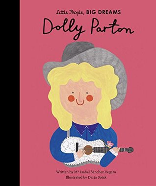 Dolly Parton, Ma Isabel Sánchez Vegara, Daria Solak, Non-fiction, Autobiography, Children's Books, Picture Book, Music, Singing, Famous, Charity, Business, Red/Pink, Guitar