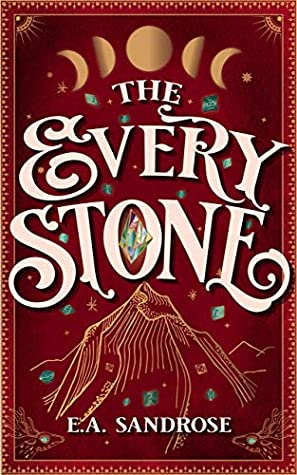 The Every Stone, Gempendium, Young Adult, Jewels, Friendship, Survival, Children's Books, Red, Moons, Moon Phases,Fantasy,