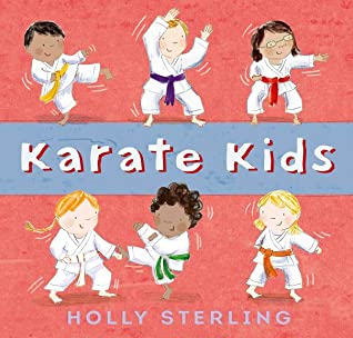 Karate Kids, Holly Sterling, Red, Kids, Children's Books, Karate, Sports, Cute, Picture Book