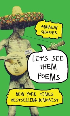 Let's See Them Poems, Sombrero, Alien, Guitar, Poems, Humour, Funny, Green Cover, Andrew Schaffer, Non-Fiction