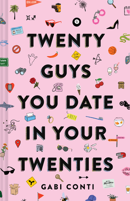 Gabi Conti, Twenty Guys You Date in Your Twenties, Pink, Shapes, Non-Fiction, Humour, Dating, Romance