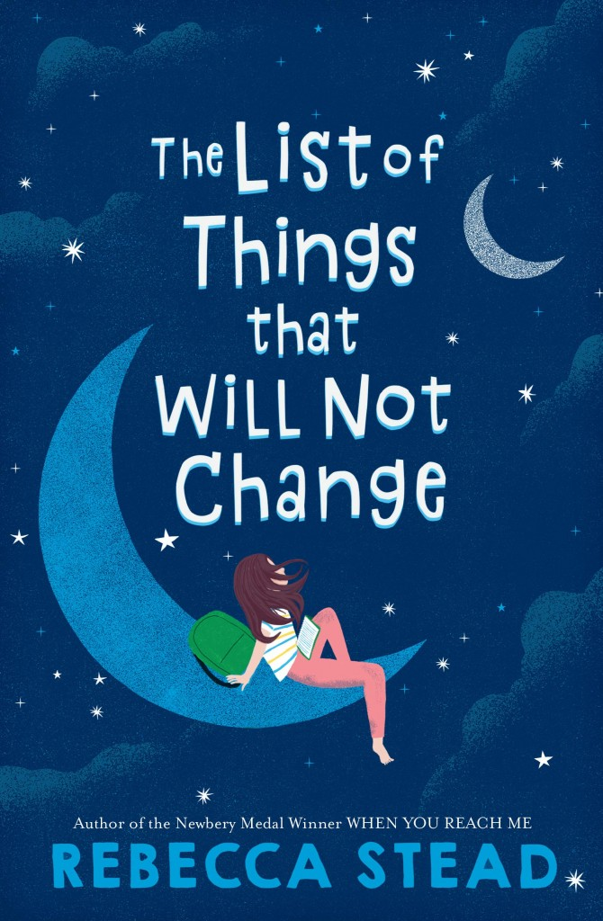 The List of Things That Will Not Change, Rebecca Stead, Blue, Night Sky, Girl, Backpack, Clouds, Children's Book, LGBT, Realistic Fiction, Wedding, Sister, Family, Contemporary, Divorce