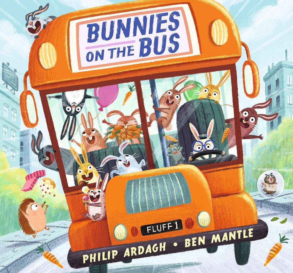 Bunnies on the bus, Philip Ardagh, Ben Mantle, Orange, Bus, Hilarious, Funny, Transport, Animals, Children's Books, Picture Book, Cute, Animals