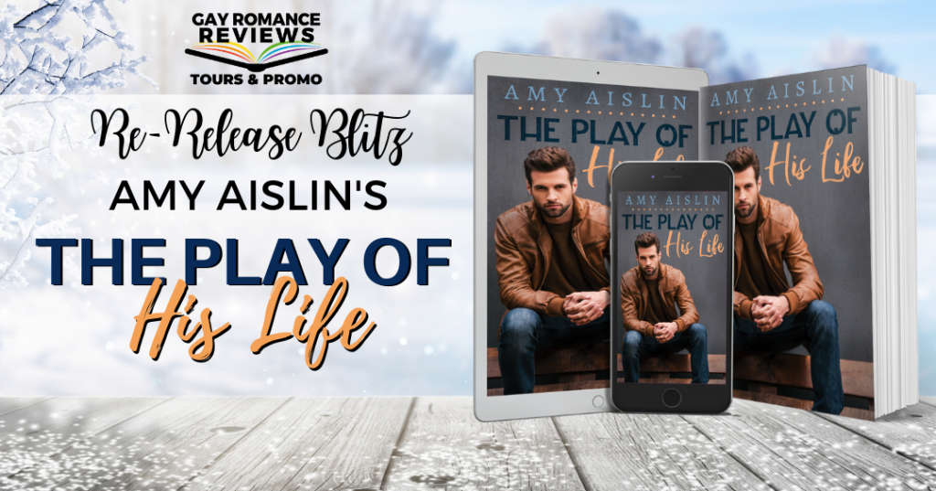 The Play of His Life, Amy Aislin, LGBT, Sports, Dual POV, Romance, Man, Cover, Kindle, Banner