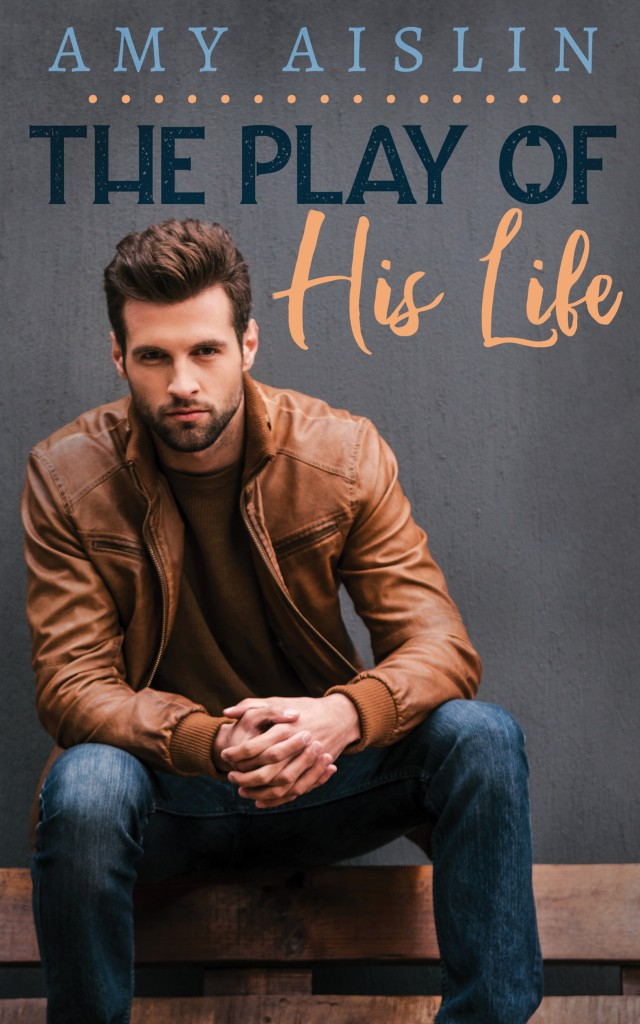 The Play of His Life, Amy Aislin, LGBT, Sports, Dual POV, Romance, Man, Cover,