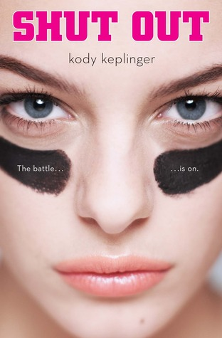 Pranks, Shut Out, Sports, Rivalry, Girls vs Boys, Young Adult, Kody Keplinger, Romance, Contempoary, Girl, Face,