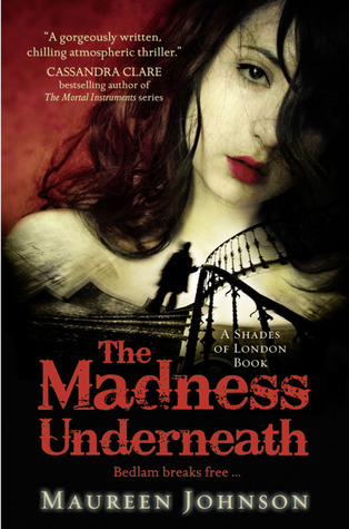 Jack the Ripper, Ghosts, The Madness Underneath, Shades of London #2, Maureen Johnson, Boarding School, Young Adult, Red, Woman, Stairs, Mystery,