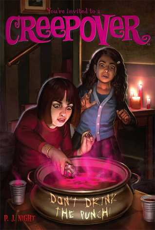 Party, Romance, Children's Books, Mean Girl, Popularity, Mystery, Horror, Creepy, Cats, Punch, Girls, House, Table, Pink Letters, Don't Drink the Punch!, You're invited to a creepover #11, P.J. Night