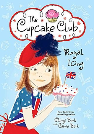 Young Adult, Club, Friendship, Hat, London, Royal Icing, The Cupcake Club, Sheryl Berk, Carrie Berk, Blue, Flag, Cupcake, Girl,