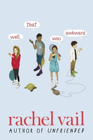 Turtle, Bunny, Thread, Friendship, Humour, Funny, Well That Was Awkward, Rachel Vail, Young Adult, Realistic Fiction, Romance, Contemporary, Blue, Boys, Girls,