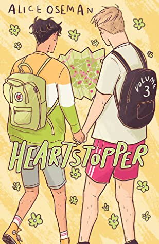 Heartstopper: Volume Three, Heartstopper, LGBT, Romance, Cute, Adorable, Mental Health, Paris, Trip, School Trip, Classmates, Friendship, Boys, Map, Holding Hands, Backpacks, Young Adult, Contemporary, Graphic Novel, Yellow, Flowers, Alice Oseman