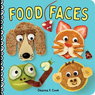 Food Faces, Food, Crafts, Lunch, Yummy, Animals, Cat, Dog, Frog, Monkey, Muffins, Fruits, Vegetables, Cute, Deanna F. Cook, Blue, Children's Books, Crafts, Tasty, Picture Book