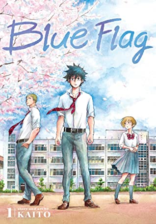 Blue Flag, Vol. 1, Boys, Girl, School, Sakura, Love Quadrangle, Friendship, Gorgeous Art, LGBT, Romance, Contemporary, Manga, Kaito