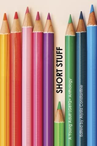 LGBT, Short Stories, Romance, Summer, ALysia Constantine, Julia Ember, Kate Fierro, Jude Sierra, Jen Sternick, Tom WilinskyShort Stuff, Pencils, Colourful,