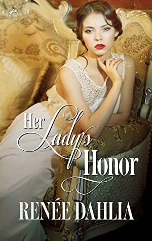 Her Lady's Honor, Renée Dahlia, Woman, Couch, Pillows, LGBT, Romance, Historical Fiction, Lipstick, Cover