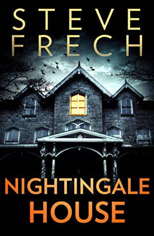 Nightingale House, Steve Frech, Horror, Ghosts, Mourning, Loss, House, Haunted House, Mystery, Diary, Past, Present, Spooky
