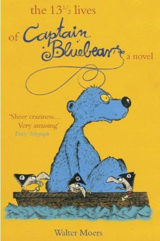 The 13½ Lives of Captain Bluebear, Zamonia, Fantasy, Humour, Funny Walter Moers, Boat, Pirates, Bear, Travelling, Young Adult, Gorgeous, Yellow