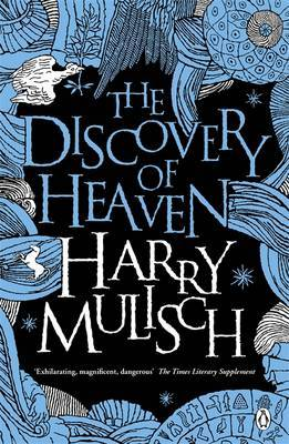 Quest, Science, Politics, Theology, Europe, The Discovery of Heaven, De Ontdekking van de Hemel, Engelen, God, Literature, Harry Mulisch,