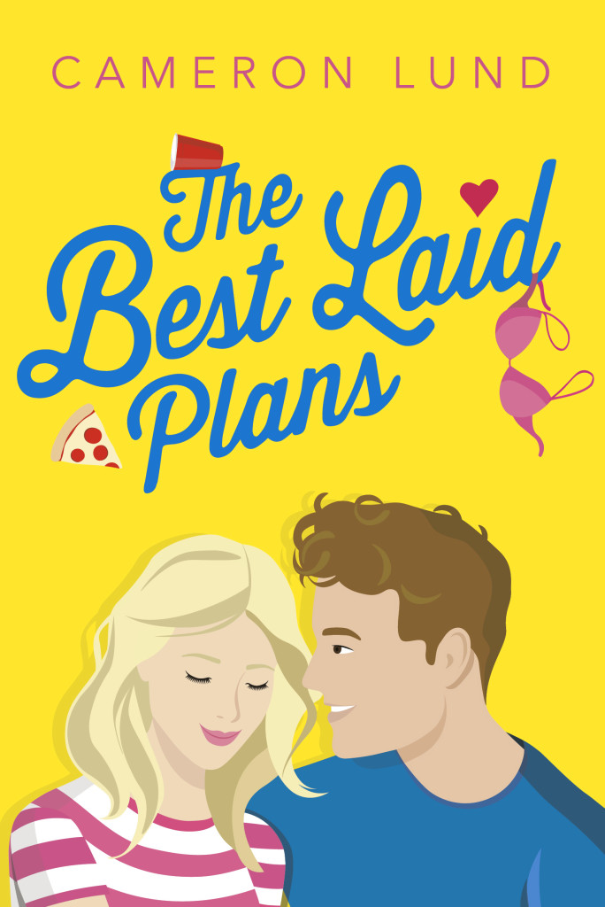 Yellow, Man, Woman, Bikini, Pizza, Young Adult, Contemporary,The Best Laid Plans, Cameron Lund, Romance, Sex, Friendship,