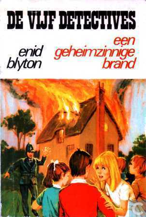 Een Geheimzinnige Brand, De vijf detectives, Enid Blyton, Mystery, Children's Books, Friendship, Family, Adventure