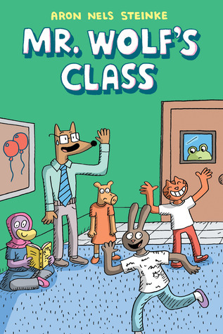 Mr. Wolf's Class, Children's Books, Graphic Novel, Teaching, New Kid, Funny, Humour, Pig, Bunny, Cat, Duck, Frog, Wolf, Animals, School, Aron Nels Steinke, Green Walls, Blue Carpet