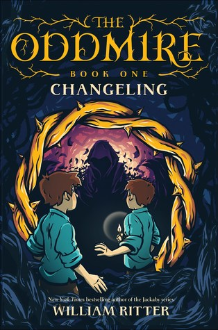 Changeling, The Oddmire, Book 1, Adventure, Goblins, Fantasy, Adventure, Multiple POV, Twins, Brothers, Witches, Bears, Villains, William Ritter, Thorns, Birds, Shadows, Boys