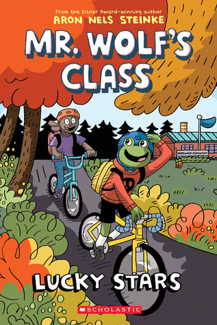 Lucky Stars, Mr. Wolf's Class, Book 3, Graphic Novel, Fall, Trees, Bicycles, Frog, Bunny, Helmets, Graphic Novel, School, Children's Books, Aron Nels Steinke, Teacher