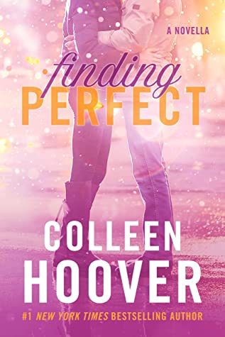Finding Perfect, Pink, Glitter, Man, Woman, Hugging, Contemporary, Romance, Novella, New Adult, Colleen Hoover