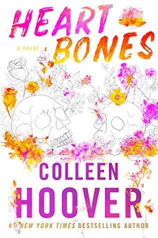 Heart Bones, Flowers, Fire, Skulls, Pink, Colleen Hoover, Romance
