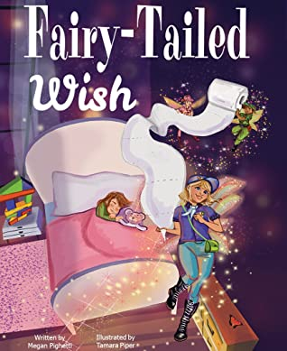Magic, Birthday, Fairies, Toilet Paper, Party, Glitter, Children's Books, Picture Book, Megan Pighetti, Bed, Bedroom, Sleeping, Kid, Wings, Window, Fantasy, Cute, Confusing
