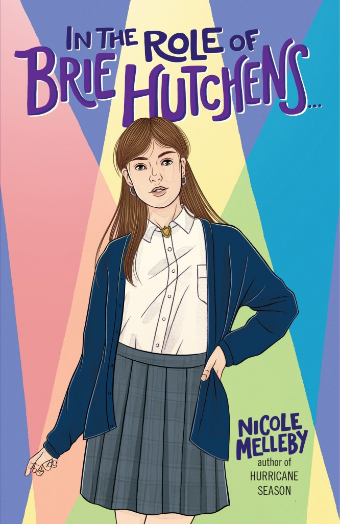 In the Role of Brie Hutchens…, LGBT, Romance, Children's Book, Catholic School, Mom, Realistic Fiction, Pink, Girl, Spotlights,Nicole Melleby