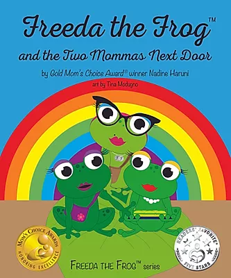 Nadine Haruni, LGBT, Rainbow, Freeda the Frog and the Two Mommas Next Door, Frogs, Picture Book, Children's Books,