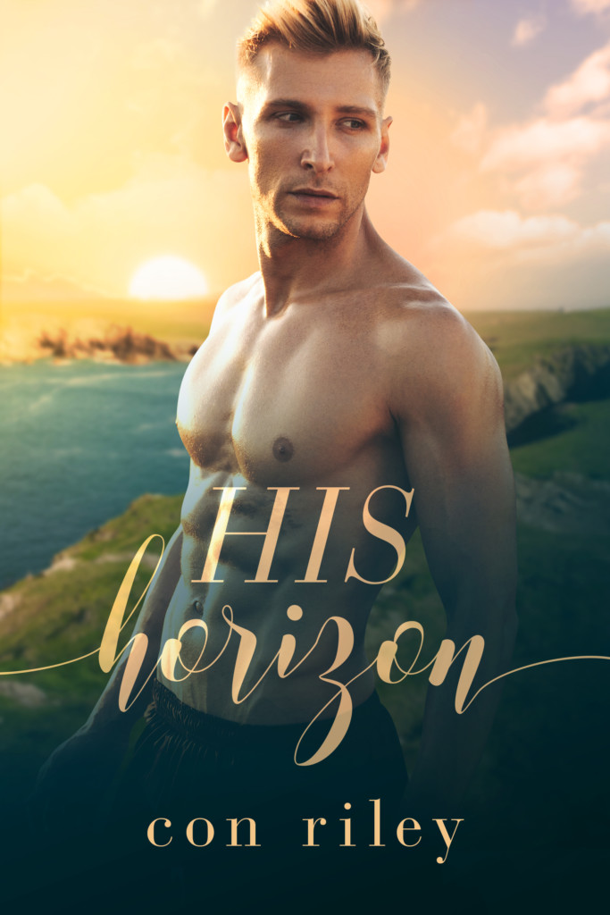 His Horizon, Con Riley, LGBT, Romance, Cooking, Cooks, Competition, Sunset, Half-naked guy