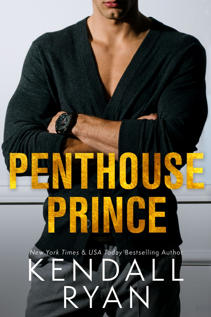 Penthouse Prince, Kendall Ryan, Single Parenting, Romance, Man, Golden Letters, Family