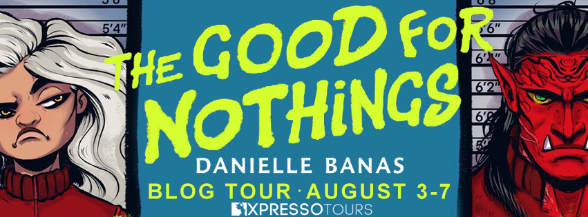 Good For Nothings, Danielle Banas, Blue, Green Text, Villains, Pirate, Sci-Fi, Prison, Adventure, Humour