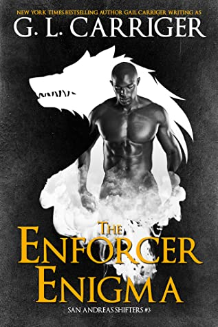 The Enforcer Enigma (San Andreas Shifters #3), Gail Carriger, Shapeshifter, LGBT, Romance, Sex, Werewolves, Magic, Fantasy, Wolf, Half-naked man, Sexy