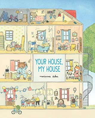 Your House My House, Family, Friends, House, Details, Red Riding Hood, Animals, Party, Birthday, Picture Book, Children's Books, Apartment, Marianne Dubuc, Cute