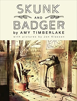 Skunk and Badger, Skunk, Badger, Amy Timberlake, Jon Klassen, Illustrations, Animals, Friendship, Rocks, Children's Book,