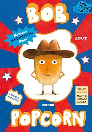 Fantasy, Bob Popcorn, Maranke Rinck, Martijn van der Linden, Blue, Red, Corn, Popcorn, Children's Book, Illustrations
