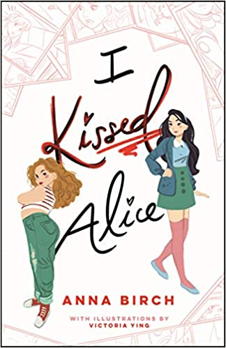 Webcomic, Enemies to Lovers, I Kissed Alice, Girls, Kissing, LGBT, Romance, Young Adult, Anna Birch