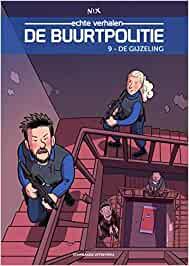 Buurtpolitie, Comic, Police, Belgium, Humour, Funny, Kidnapping, Robbery, Multiple POV, Nix, Stairs, Guns, Vests, Building