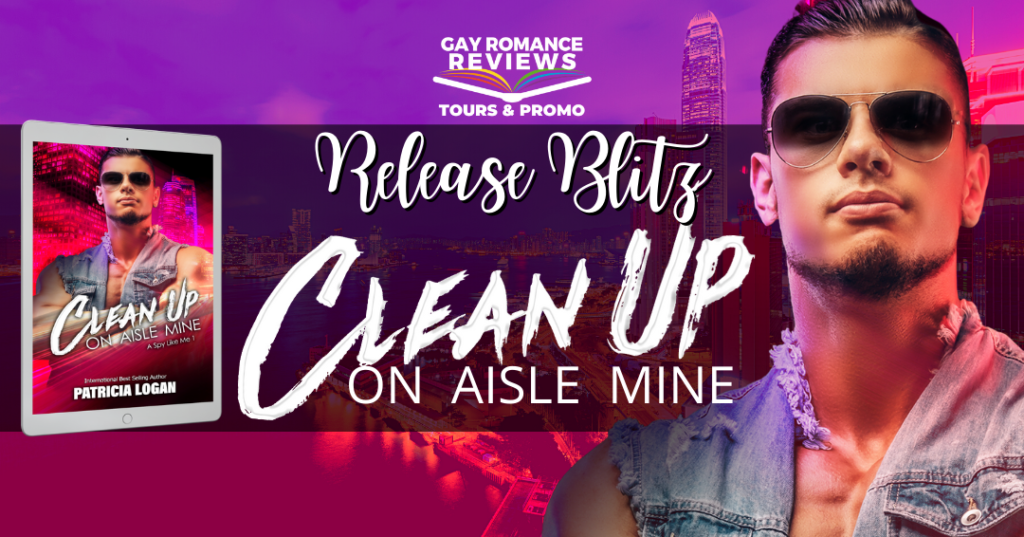 Clean Up on Aisle Mine, Patricia Logan, LGBT, Romance, Kidnapping, Dual POV, Purple, Red, Guy, Sunglasses, Banner
