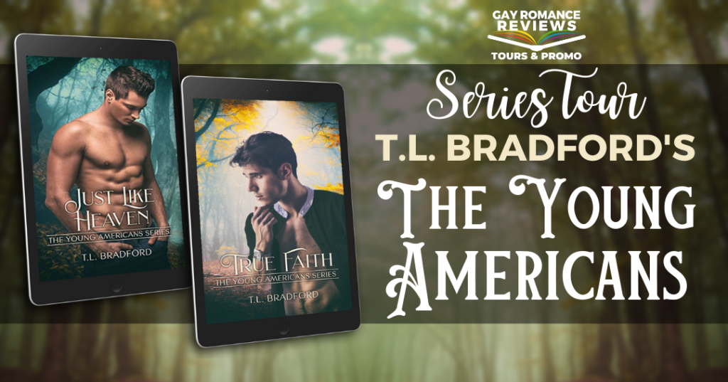 The Young Americans, T.L. Bradford, Just Like Heaven, True Faith, Men, Forest, Half-naked, Torso, LGBT, Romance, Life Lessons, Mature