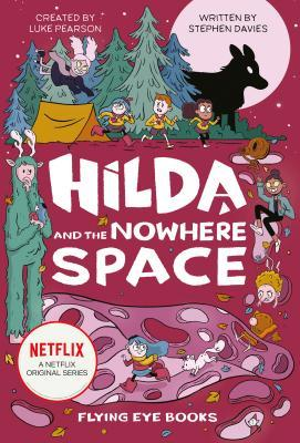 Hilda and the Nowhere Space, Purple, Luke Pearson, Stephen Davies, Seaerra Miller, Giant, Tent, Camping, Hound, Moon, Girls, Boy, Climbing, Fantasy, Magic, Mystery, Secrets, Single Parenting, Adventure, Children's Books, Hilda