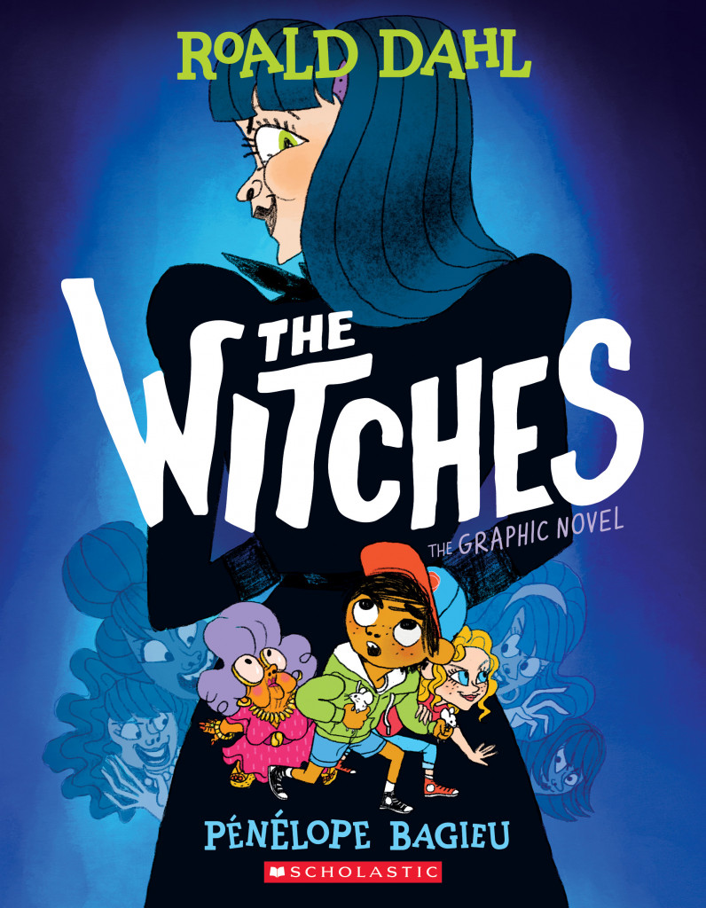 The Witches: The Graphic Novel, Pénélope Bagieu, Roald Dahl, Children's Books, Graphic Novel, Blue, Woman, Witches, Horror, Creepy