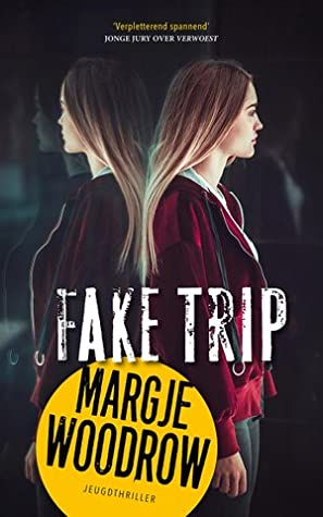 Fake Trip, Abuse, Girl, Mirror, Thriller, Mystery, Barcelona, Spain, School Trip, Romance, Red Hoodie, Margje Woodrow, Multiple POV