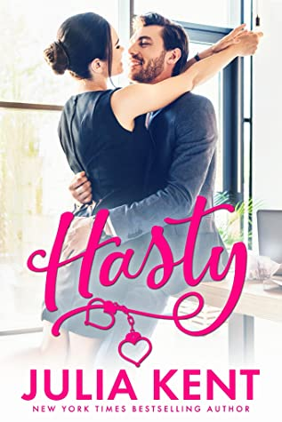Hasty, Hugging, Man, Woman, Hasty, Julia Kent, Romance, Arrest, Pink Font, Do-Over #4, Rival