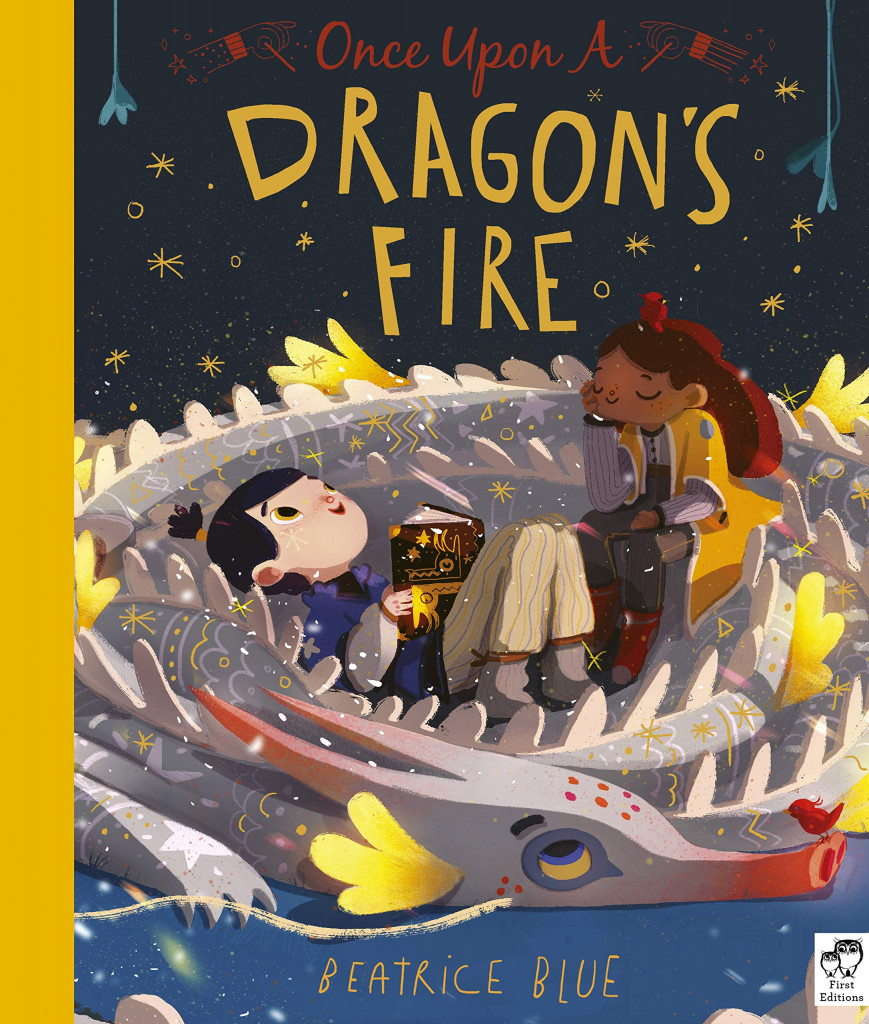 Once Upon A Dragon's Fire, Beatrice Blue, Dragon, Children, Fantasy, Magic, Reading, Picture Book, Gorgeous, Cuddling
