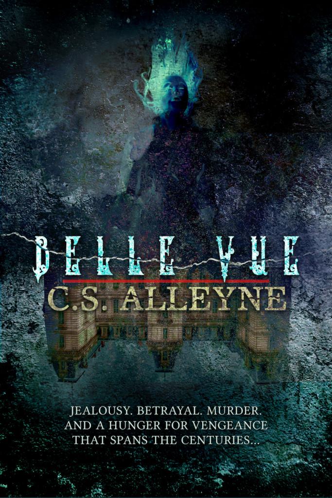 Belle Vue, House, Ghost, Paranormal, Horror, Ghosts, Dead Things, Vengeance, Murder, Nightmare, Asylum,C.S. Alleyne